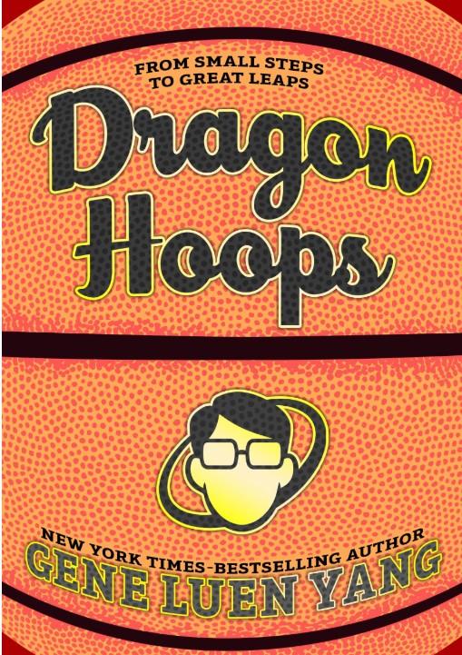 Cover of  Dragon Hoops , by Gene Luen Yang