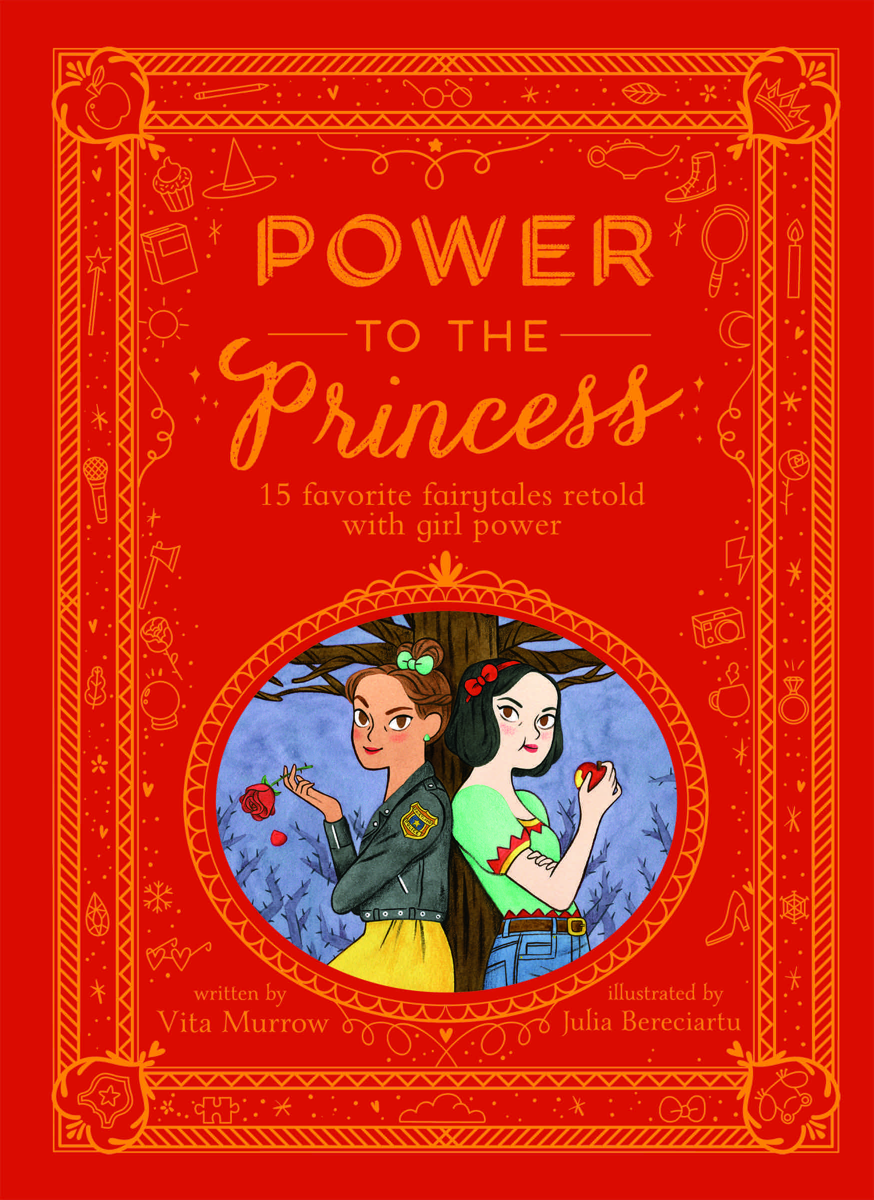 Cover of  Power to the Princess: 15 Favorite Fairytales Retold with Girl Power , by Vita Murrow