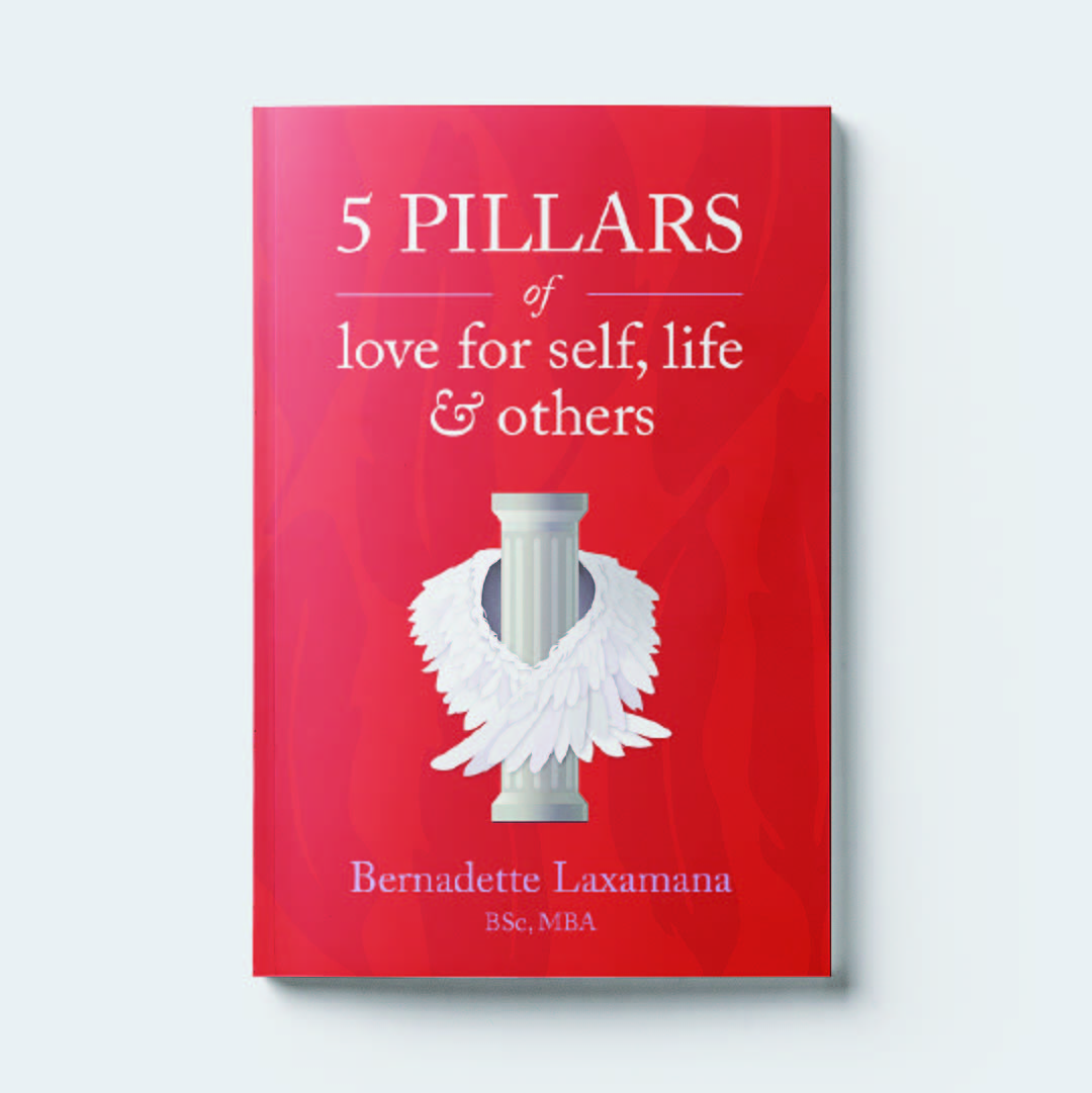 "The   5 Pillars of Love for Self, Life & Others   by Bernadette Laxamana, is available on Amazon. The spiritual undertones of this part self help, part memoir book are complemented with angel wings wrapping around a pillar, cementing the clear objective of the book: the five pillars that guide reader through actionable advice. ""At a time when it's easy to be defined by fulfillment in material things, The Five Pillars of Love reveals the path towards loving oneself wholeheartedly and transferring that love to others. The magic of this process lies in the founding pillars of Acceptance, Appreciation, Desire, Lightheartedness, and Freedom of Self-Expression."""