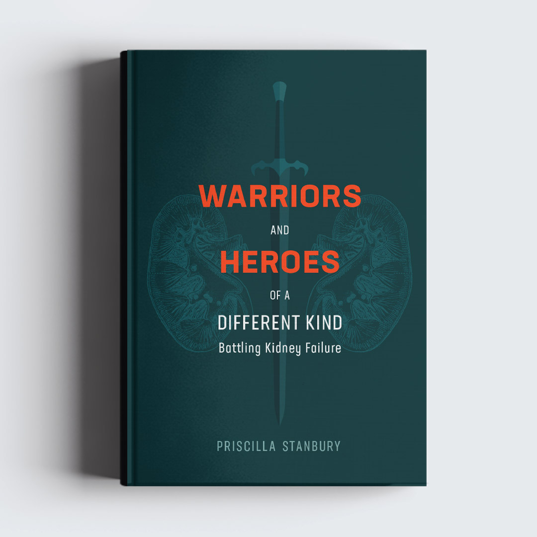 WARRIORS AND HEROES OF A DIFFERENT KIND    Warriors and Heroes of a Different Kind: Battling Kidney Failur e is available on  Amazon . Cover design by fleck.