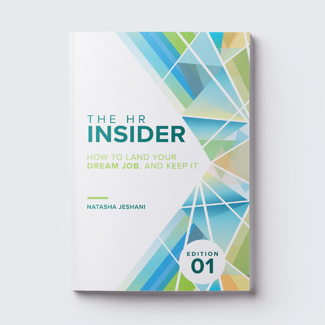 THE HR INSIDER    The HR Insider: How to Land Your Dream Job, and Keep It  was designed by fleck including the cover layout, interior design and typesetting. The cover art was created by Angela Stevens. You can pick up a copy  here !