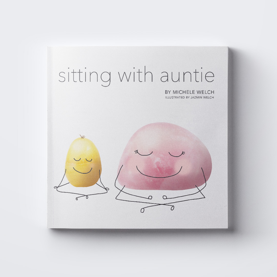 Sitting With Auntie  was illustrated by fleck creative founder Jazmin Welch, for her mother the author, Michele Welch. The characters in this book are photographs of two of Michele's favourite healing crystals. The main character Adam, learns how to get rid of his anger by slowing down and noticing his breath. This book is meant to introduce readers to meditation and is available on  Indigo  and  Amazon.ca .