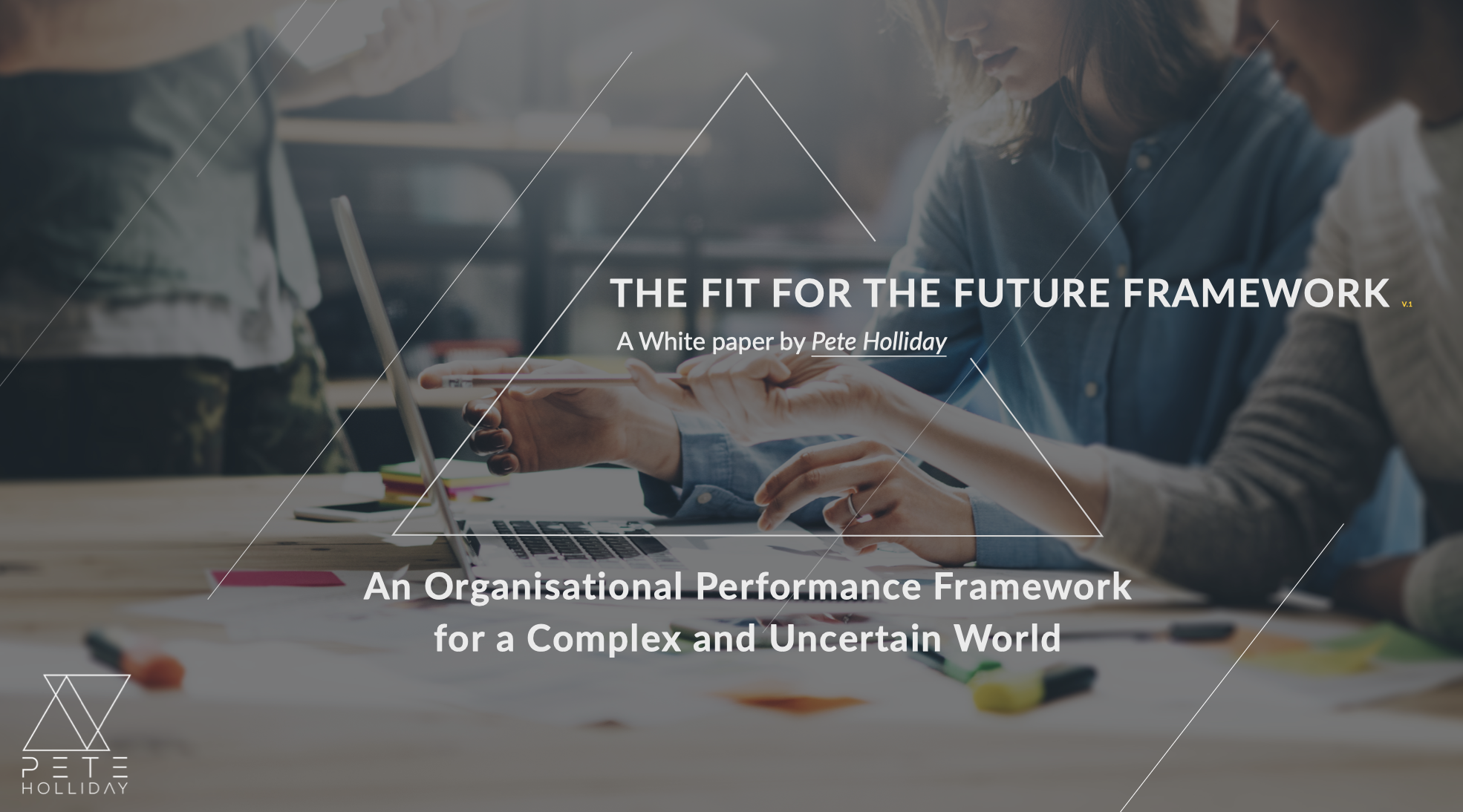 The Fit for the Future Framework - I created the Fit for the Future Framework to answer questions about preparing for the future of work. Many organisations are interested in the future of work, but most are unsure of how to to get there or achieve greater levels of business agility. You can use the Fit for the Future Framework as a strategic tool for guiding their organisations evolution.