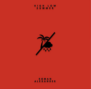 """Paradise"" - Roman Alexander (High Low Summer) single"