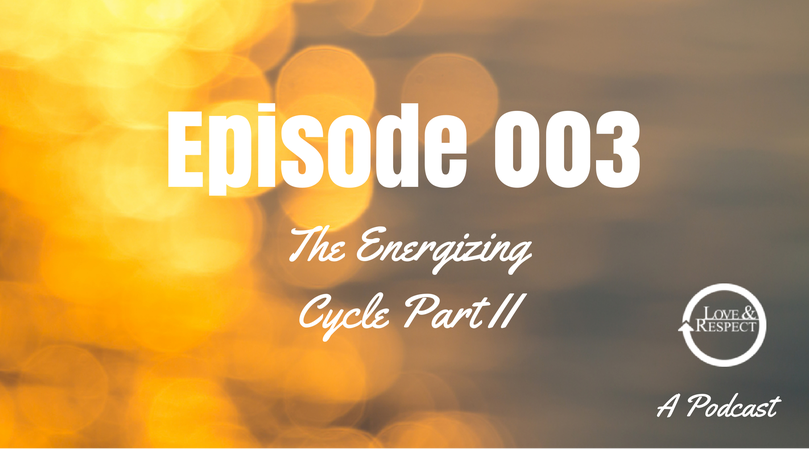 The Energizing Cycle Part 2