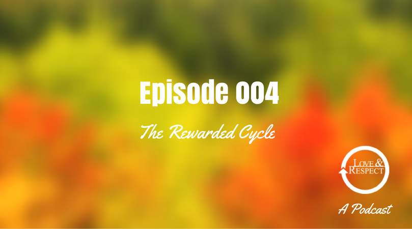 Episode 004 - The Rewarded Cycle