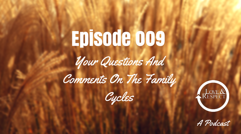 Episode 009 Your Questions and Comments On Family Cycles.png