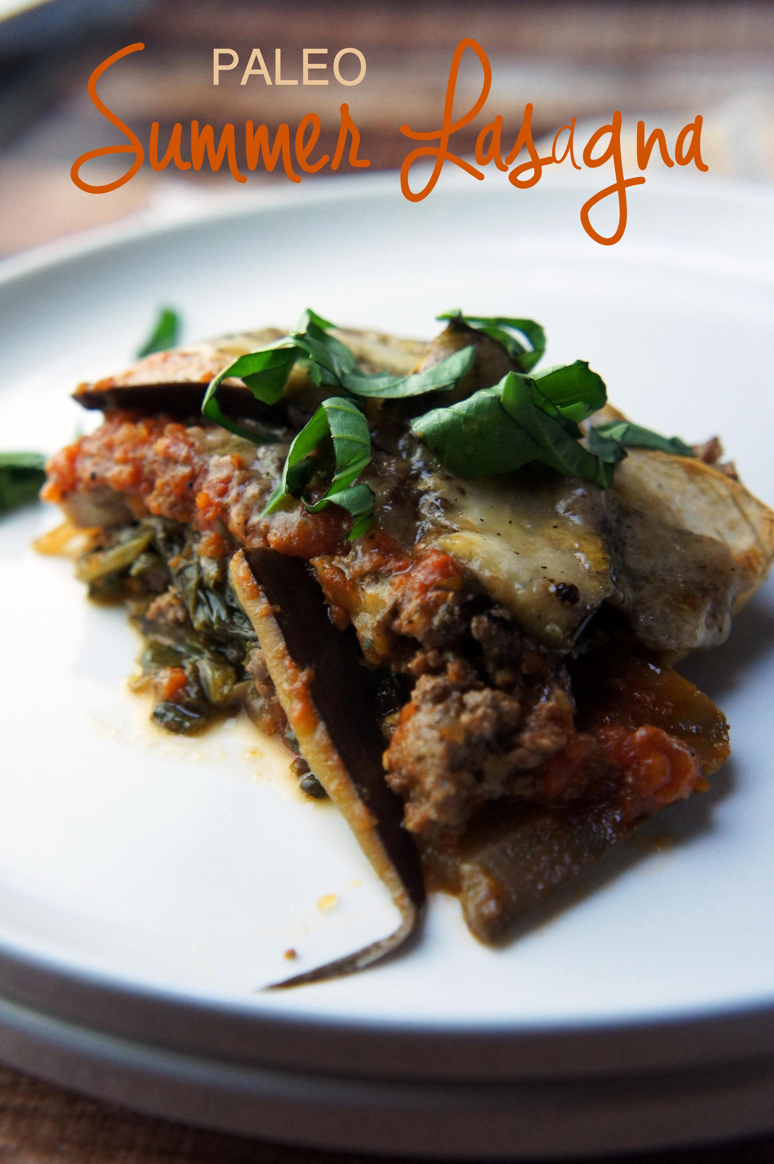 Summer Vegetable Lasagna (paleo and gluten free!)