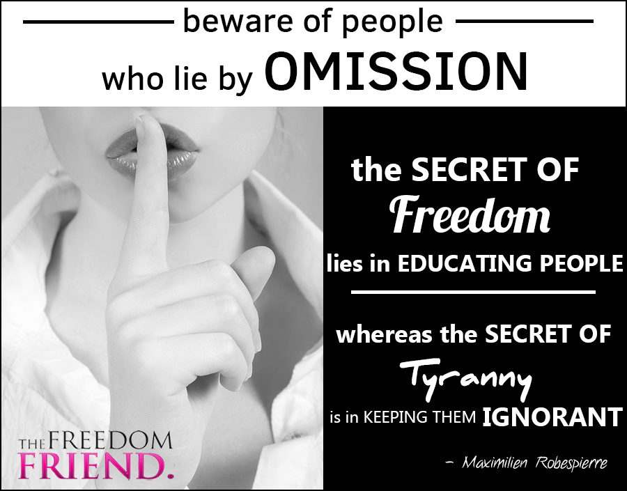 The secret of freedom lies in educating people, whereas the secret of tyranny is in keeping them ignorant.