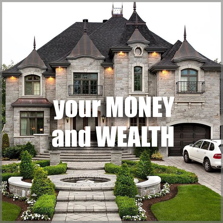 Your money and wealth