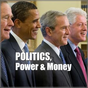 Politics, Power and Money