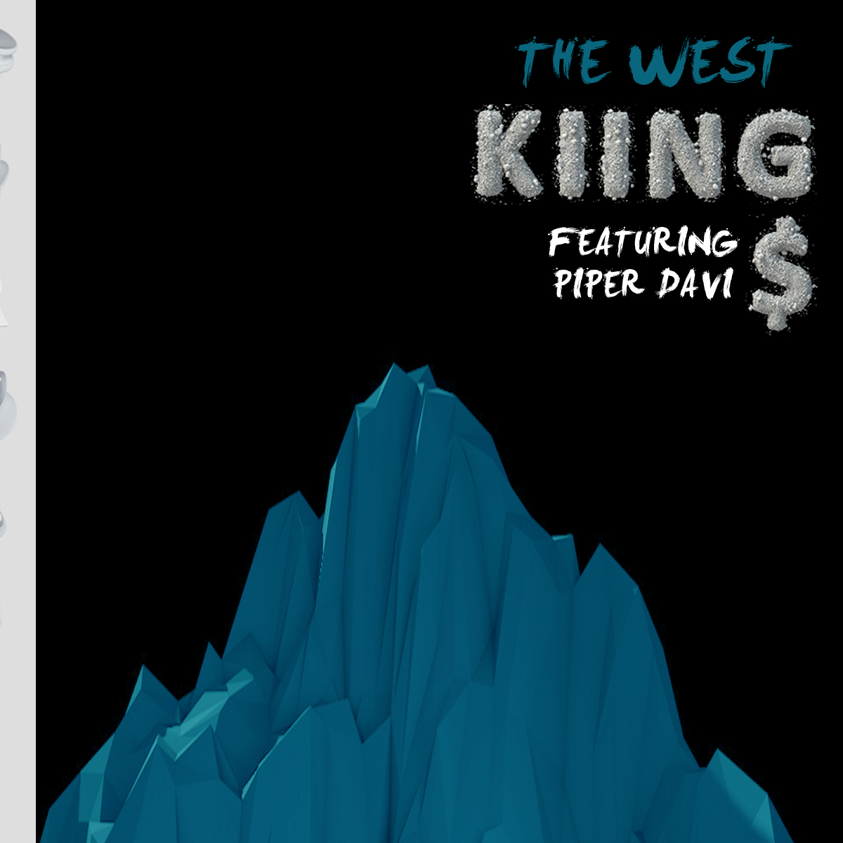 "Cover Art for Kiings x Piper Davis' ""The West""."