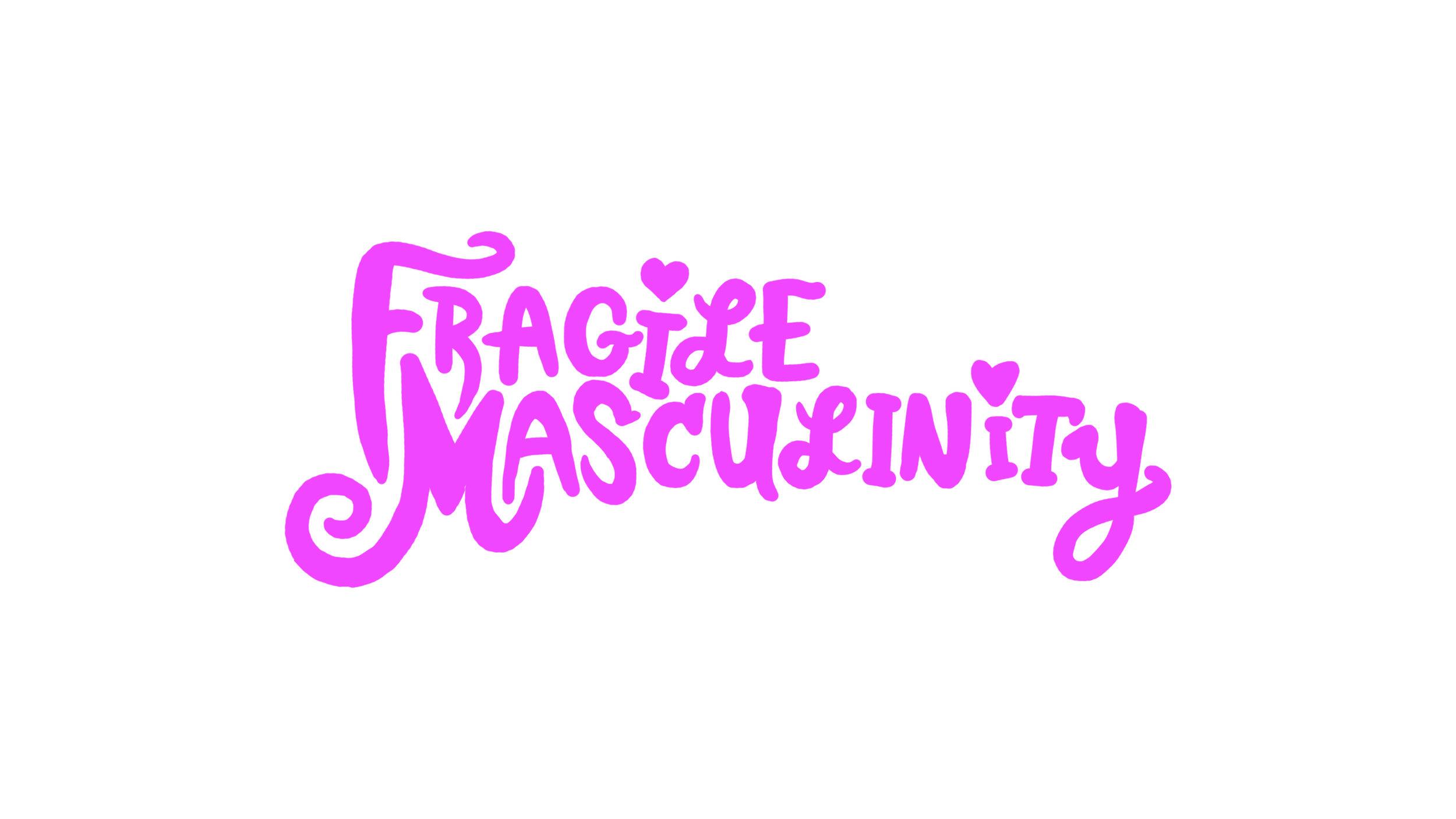 FragileMasculinity.jpg