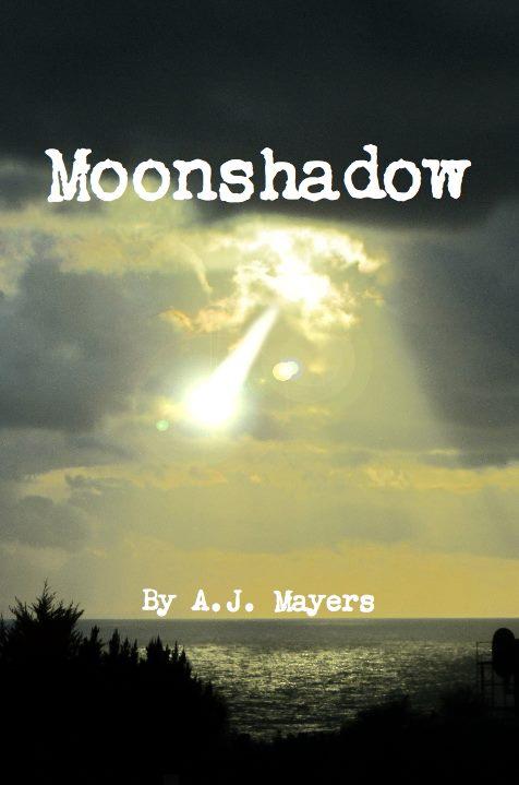 Moonshadow: November 2012  Book 2 of The Among Us Trilogy