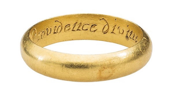 "RENAISSANCE POSY RING ""PROVIDENCE DIVINE HATH MADE THEE MINE"" Gold, 17th Century, British                  Source:  Met Museum of Art"