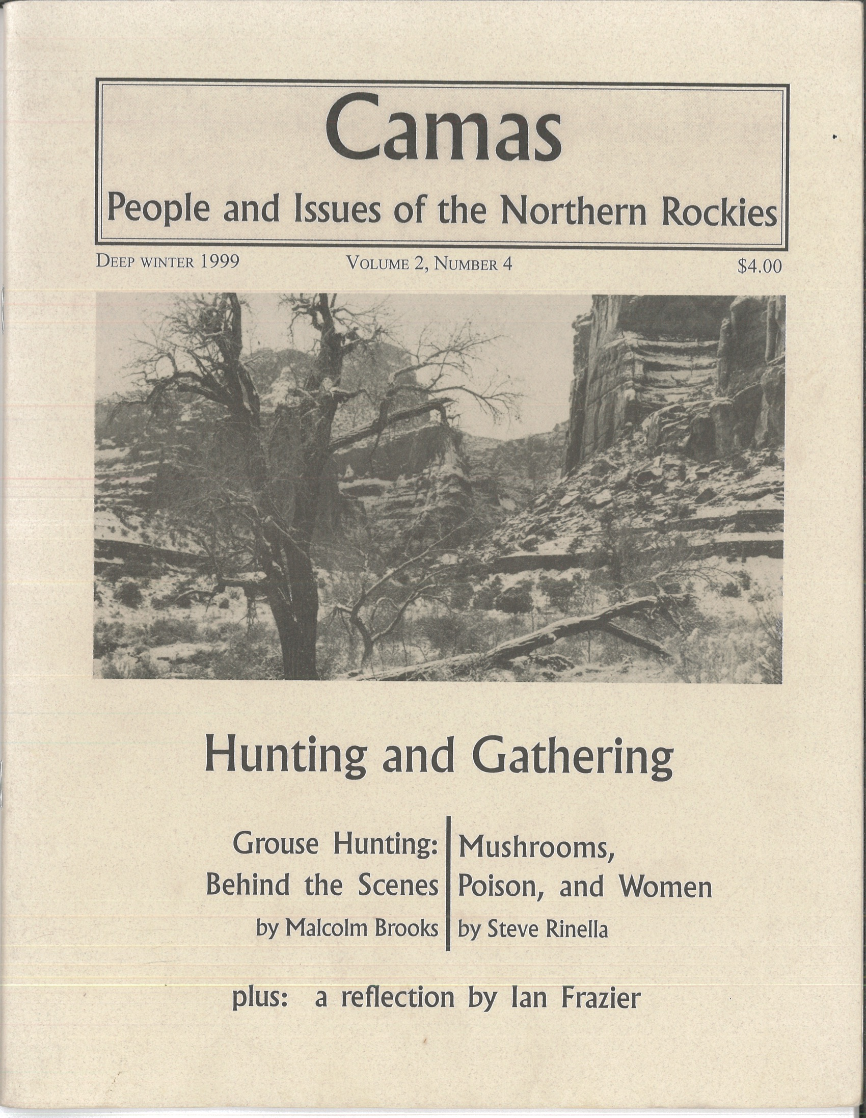 Deep Winter 1999: Hunting and Gathering - Featuring