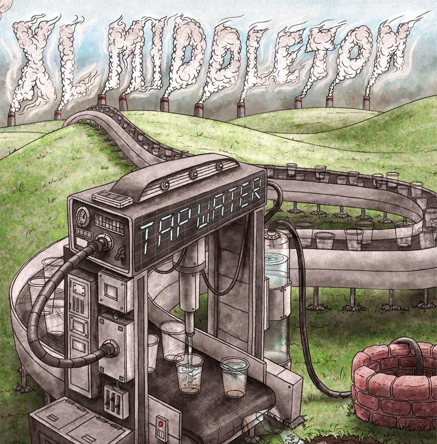 """XL Middleton - """"Tap Water"""""""