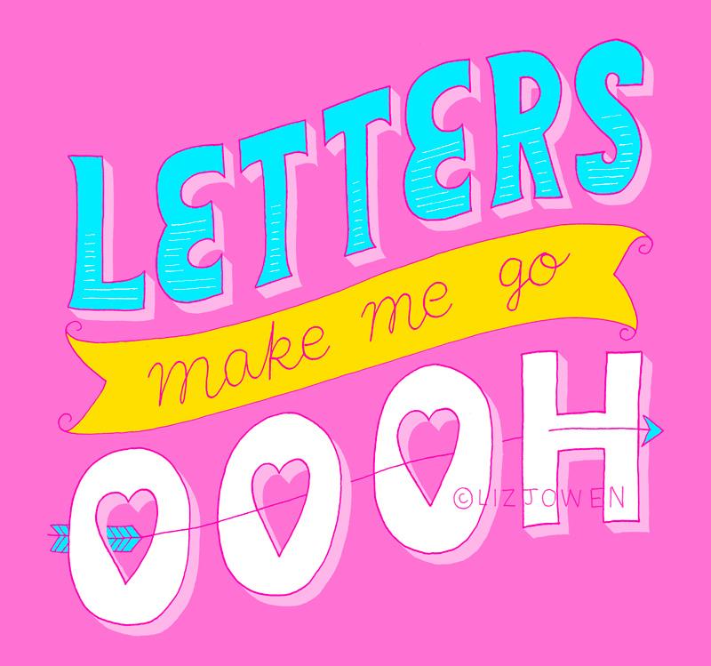 Letters-make-me-go-ooooh-lizjowen.jpg