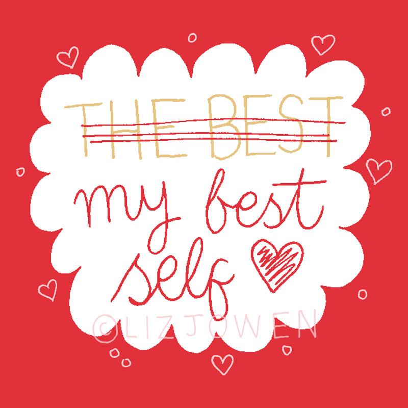 Choosing-My-Best-Self-by-lizjowen.jpg