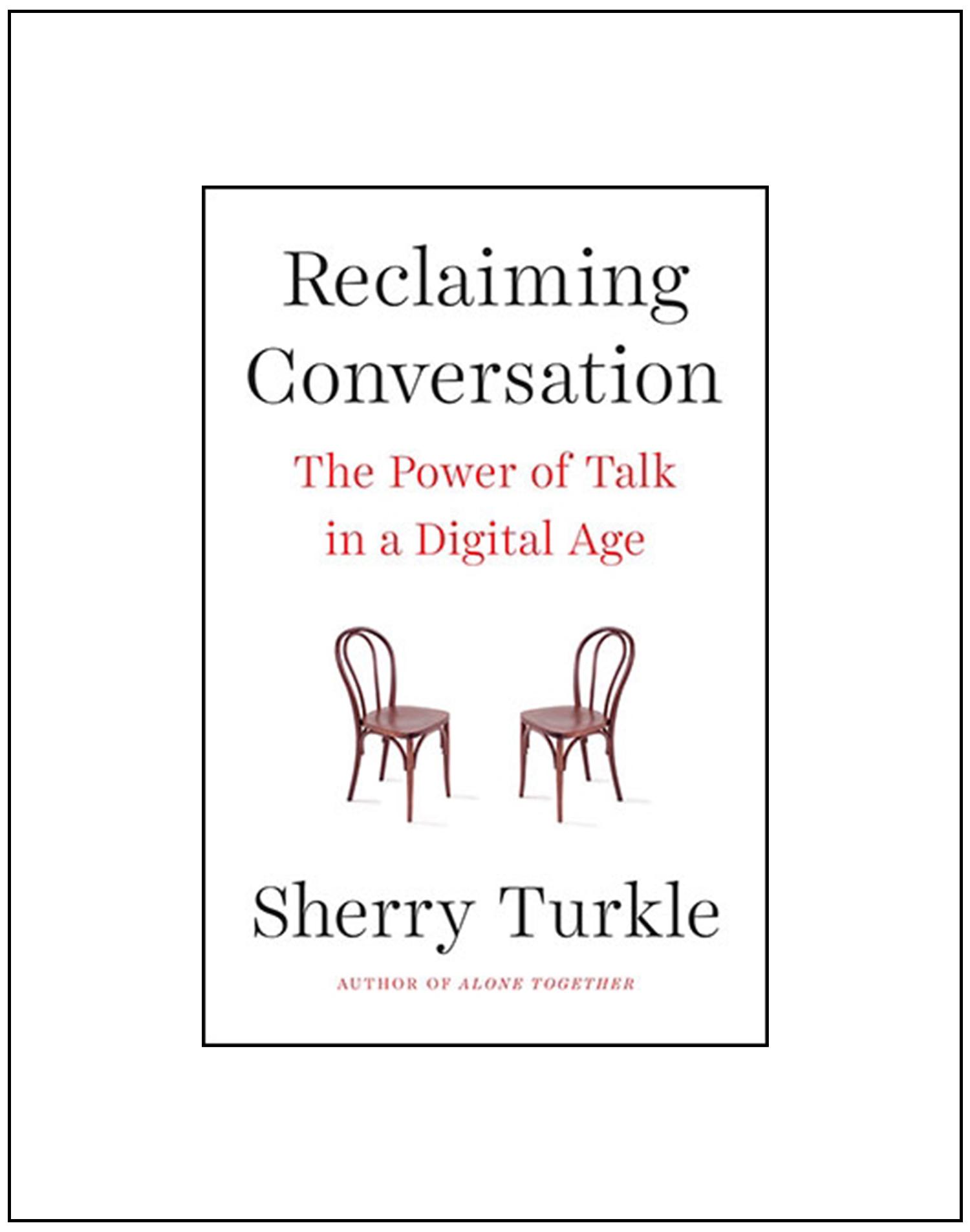 Reclaiming Conversation