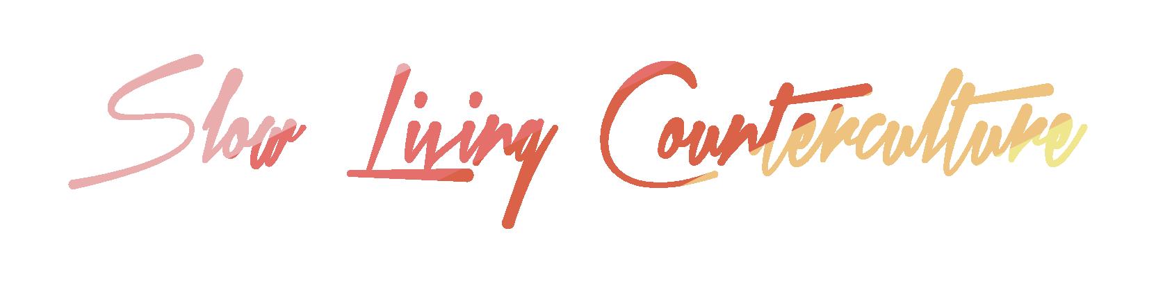 Slow Living Counterculture.png