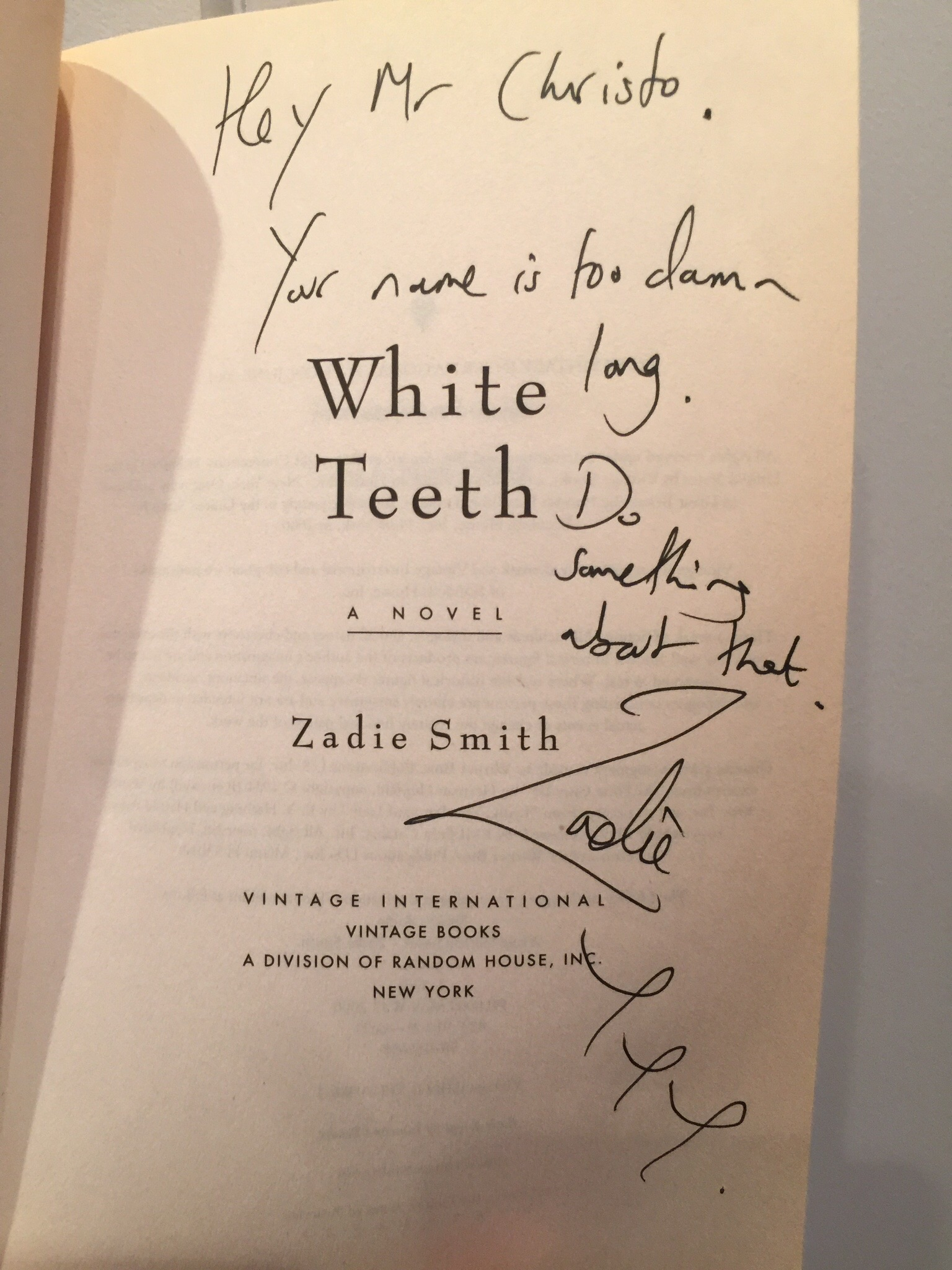 Here's Zadie Smith's comment about my name.