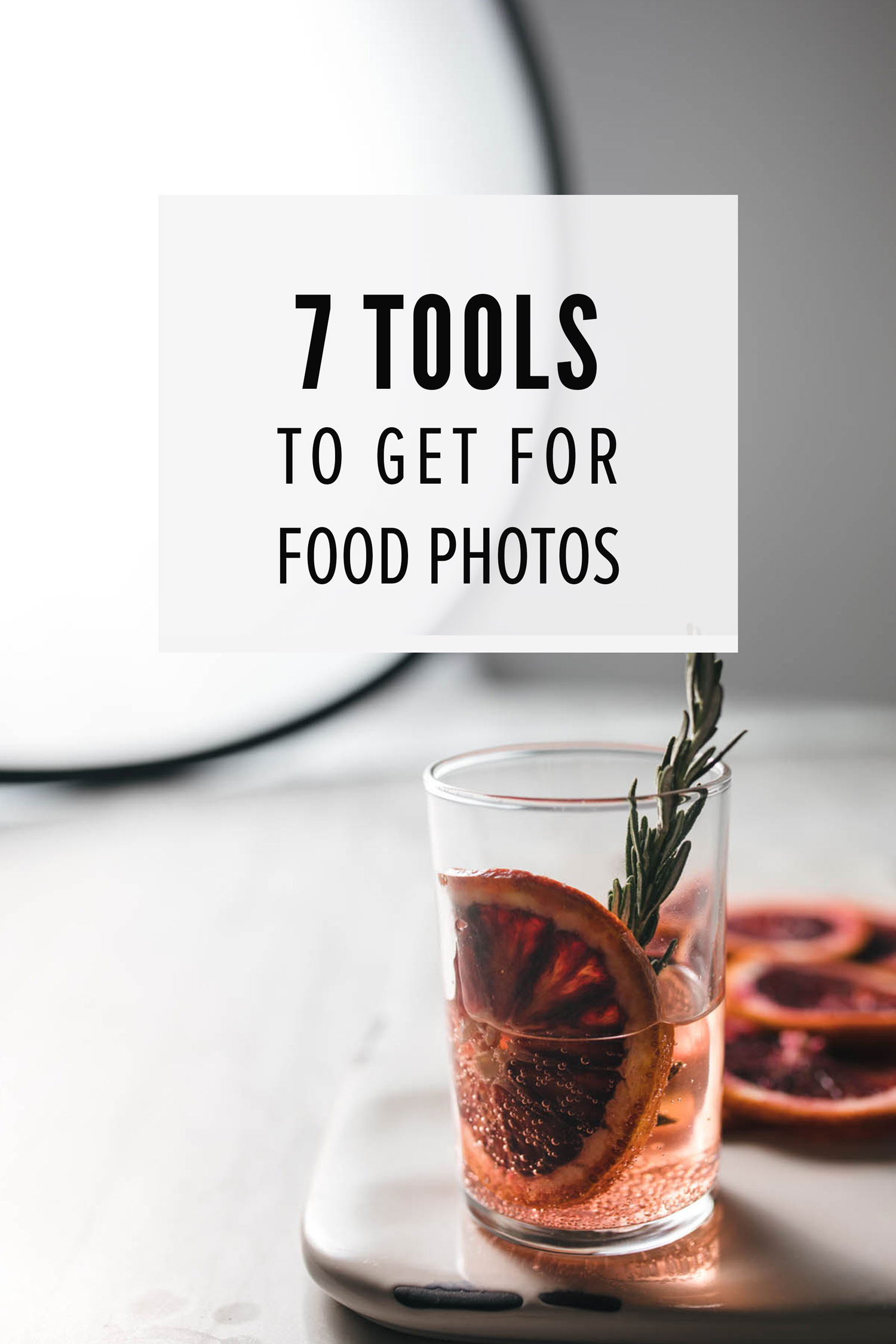 7 Tools for Food Photography