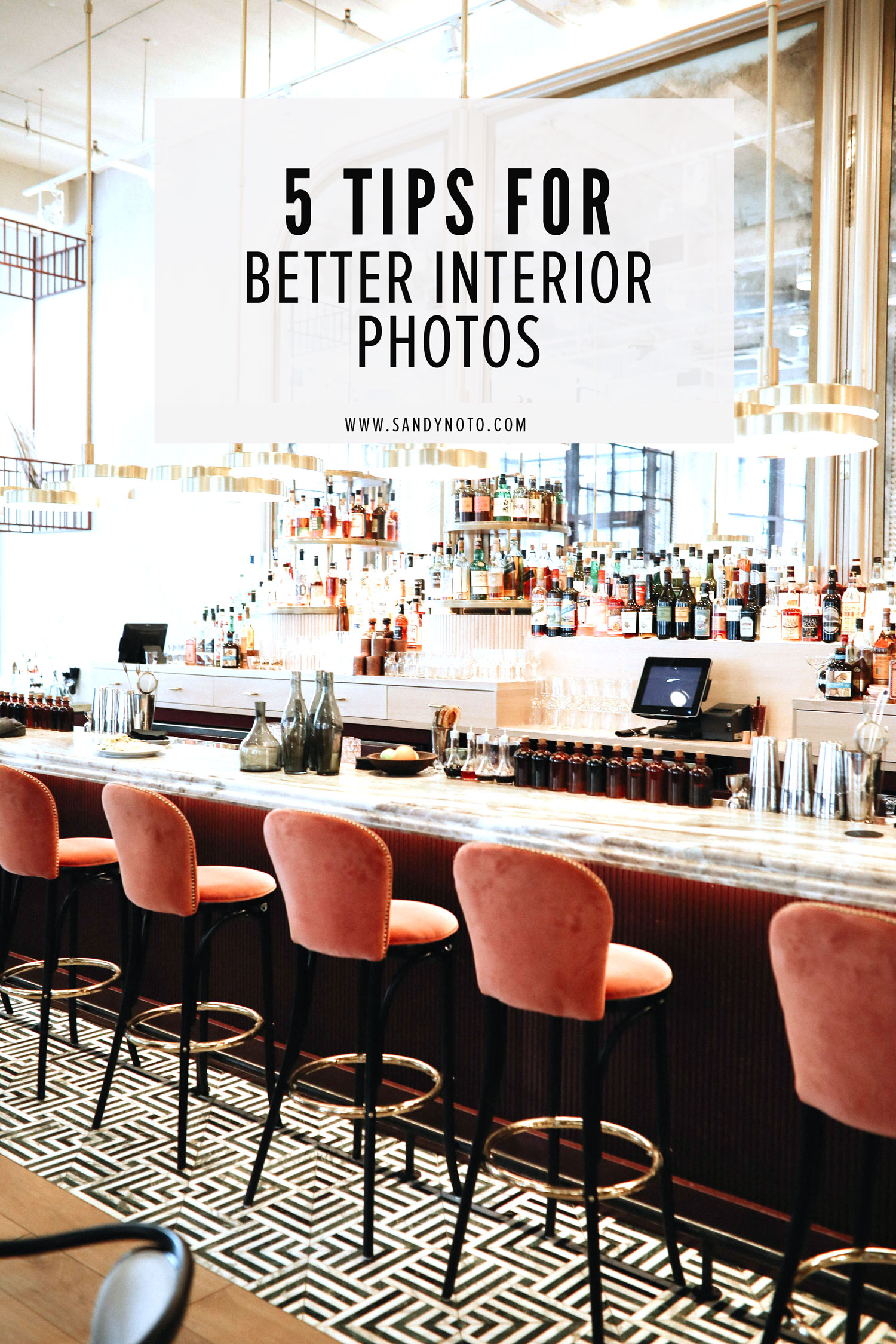 5 Tips For Better Interior Photography