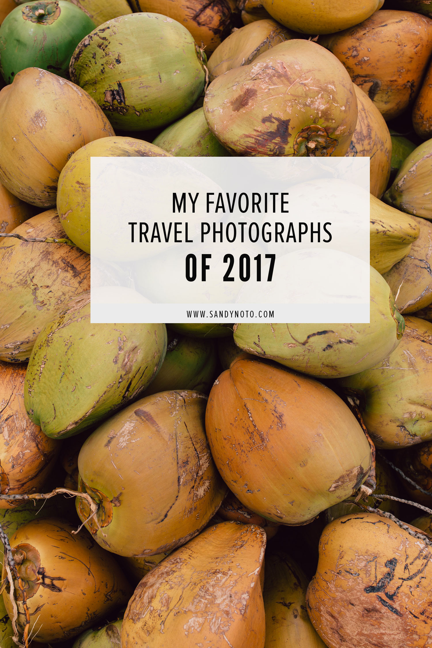 A few favorite travel photos from 2017