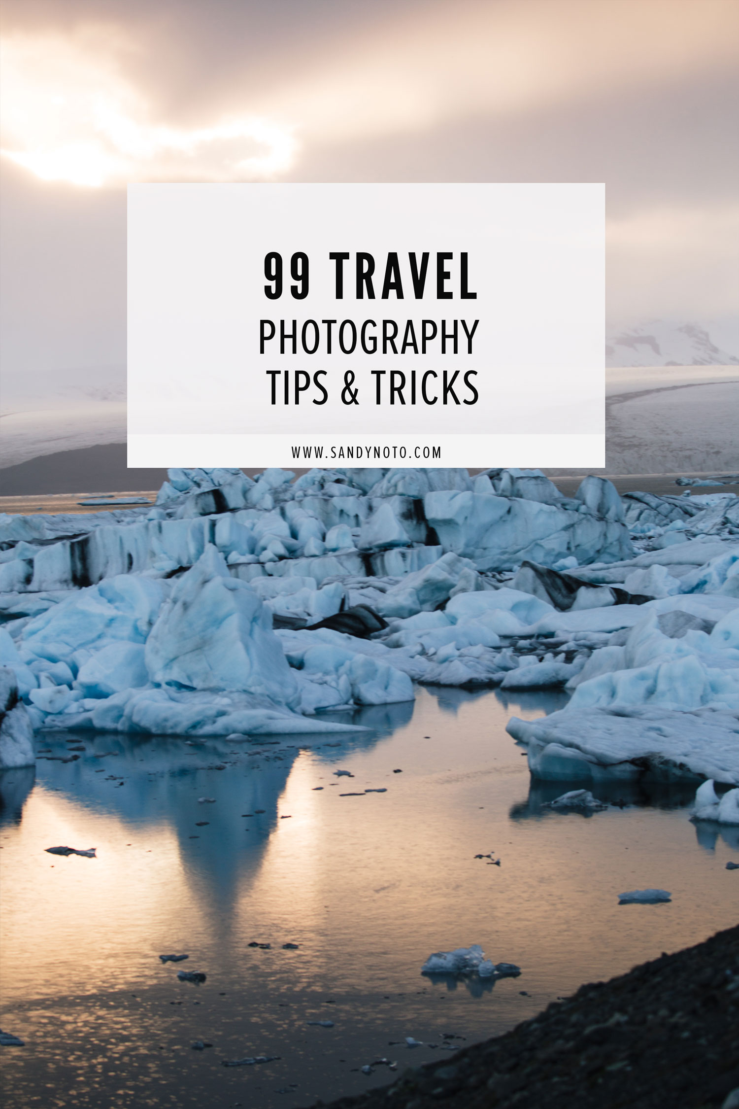 99 Travel Photography Tips