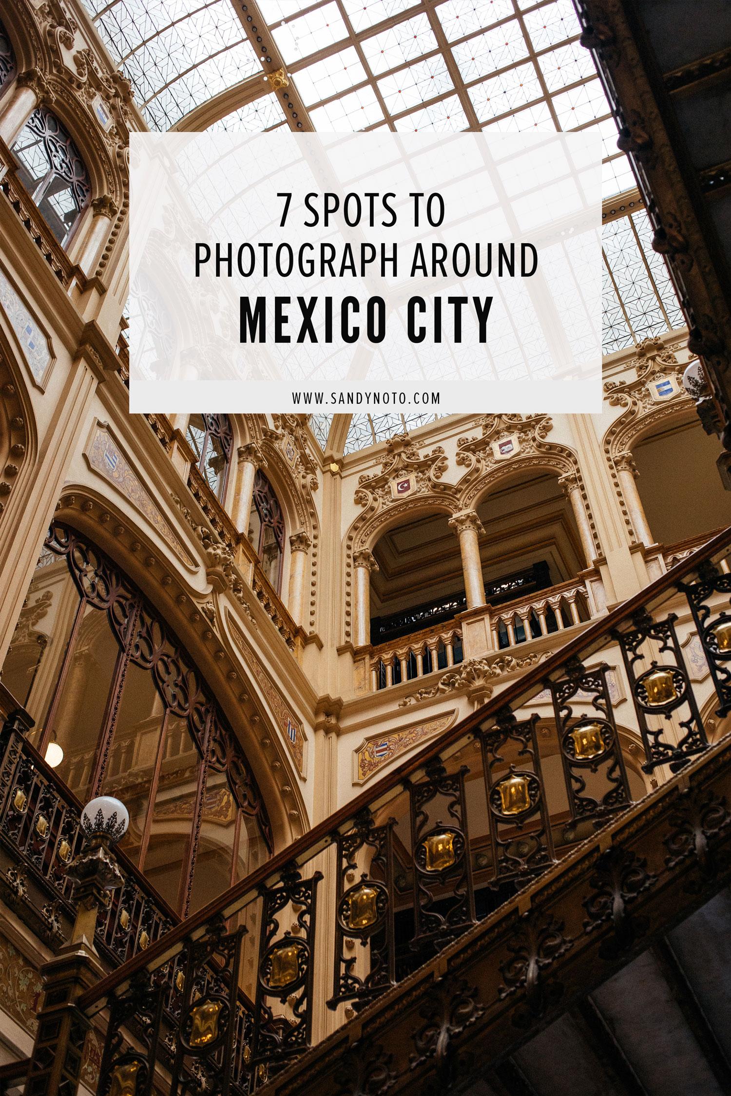 7 spots to photograph around Mexico City