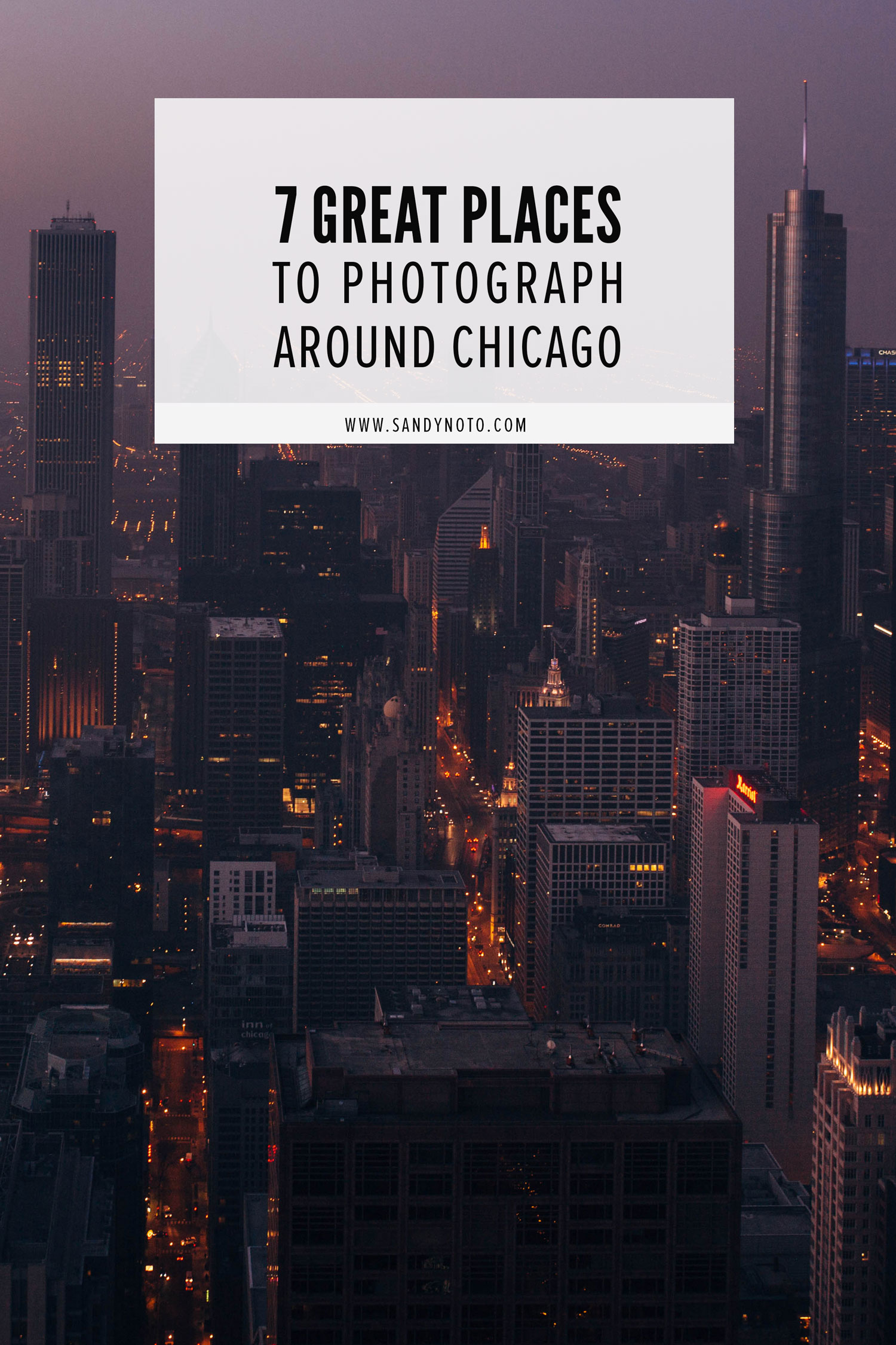 7 spots to photograph around Chicago