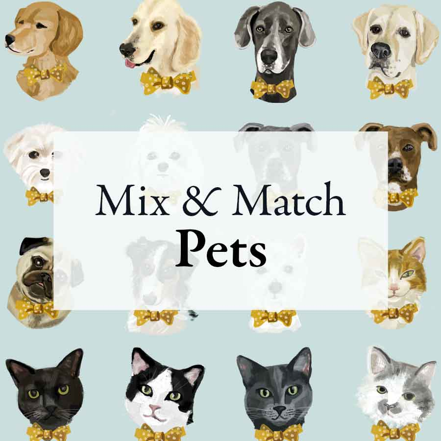 - A. Mix & Match $65Pick a pre-designed piece from the gallery and pair it with a breed of dog or cat from my library of ready-to-go designs.
