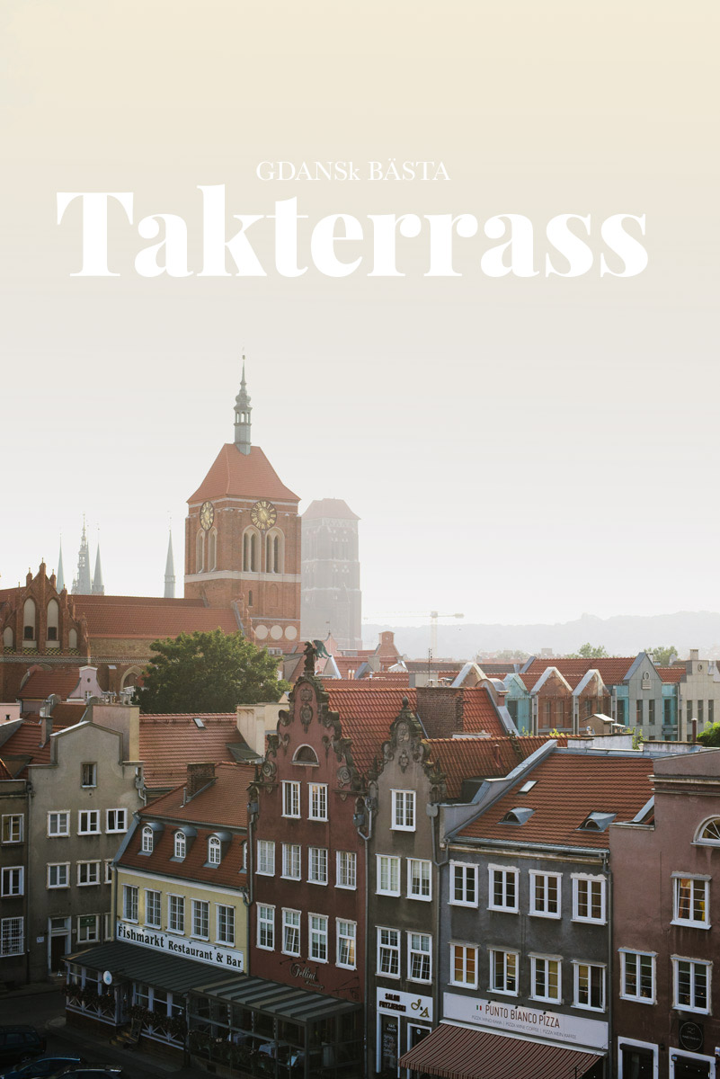 Besök Gdansk bästa bar och vackraste utsikt på Hilton hotells takterrass under din weekendresa