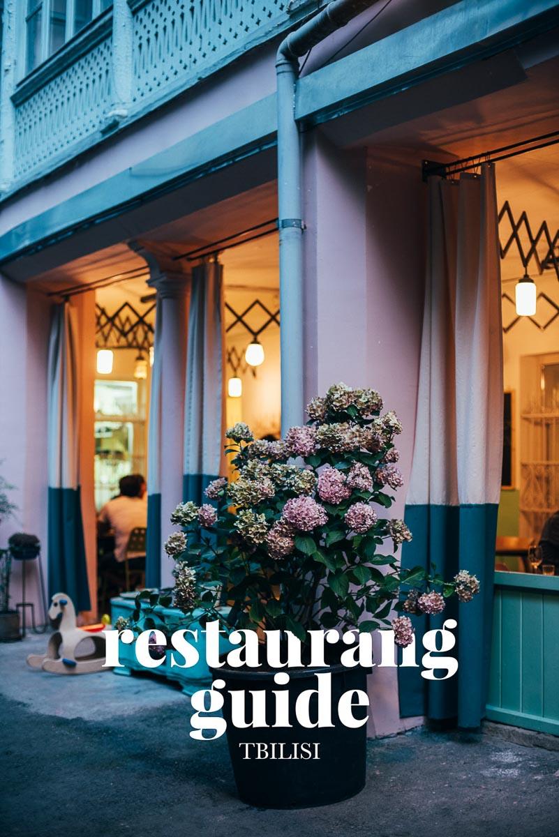 En guide med tips till bra restauranger, barer och cafer i Tbilisi Georgien.