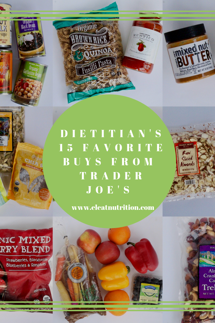 Dietitian's 15 Favorite Buys From Trader Joe's - Eleat Nutrition
