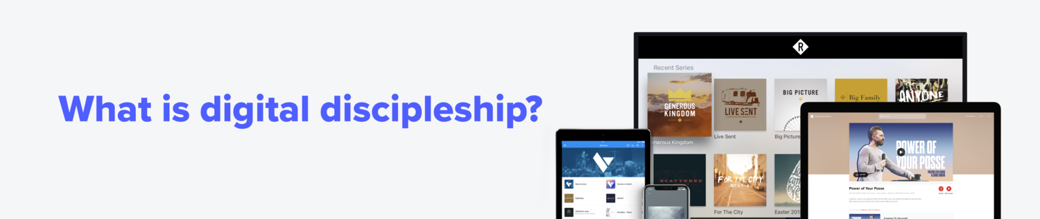 Find out what digital discipleship is