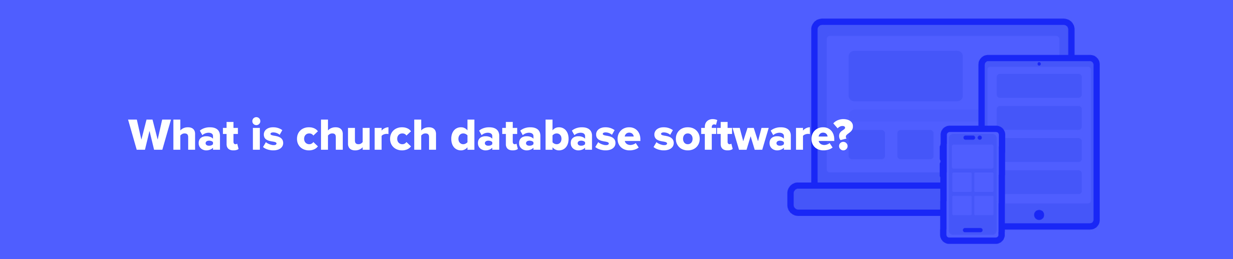 What is church database software?
