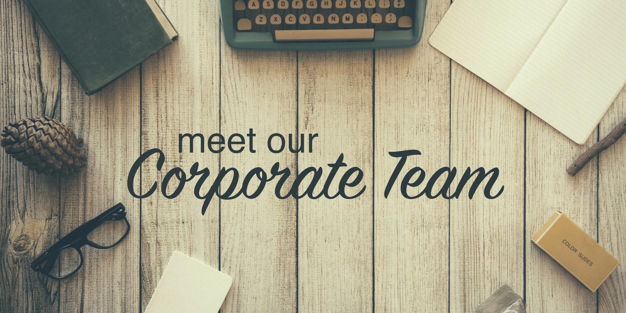 meet our corporate team copy.jpg