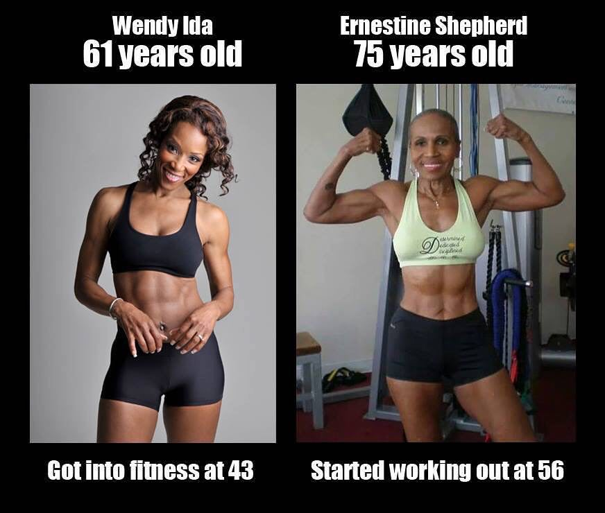 It's two women, in their 60's and 70's who are pumped, in-shape and utterly, completely BADASS. They started working out in their 40's and 50's respectively.