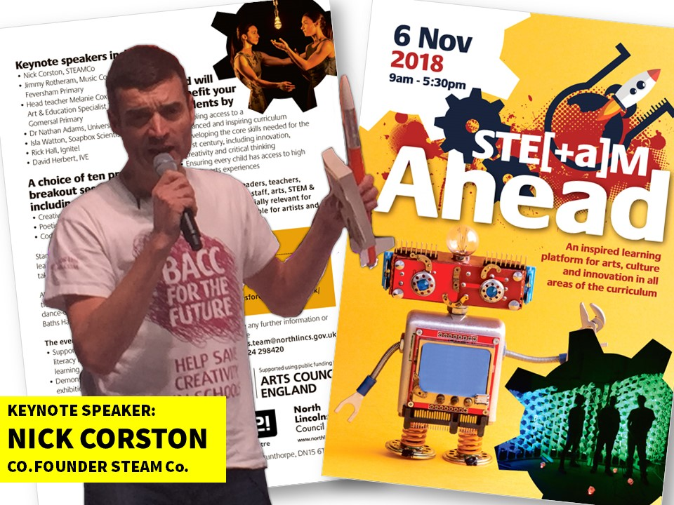 FULL STE(A)M AHEAD : While we were in the North of England STEAM Co. Co-Founder Nick Corston gave a keynote talk/running workshops at this conference in Scunthorpe with North Lincs Arts and Arts Council England. There was a great lineup of speakers. And a trip to the circus!