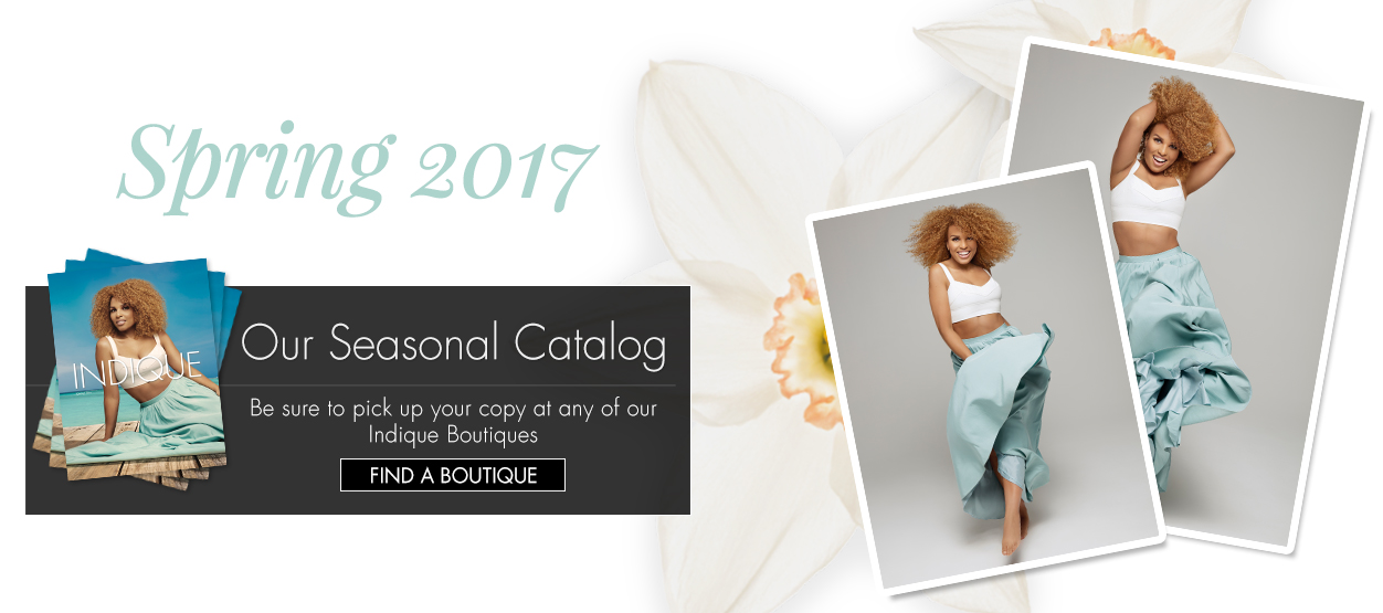 Stop by any of Indique's locations and pick up a copy of the Spring Catalog. There is a special perk inside!