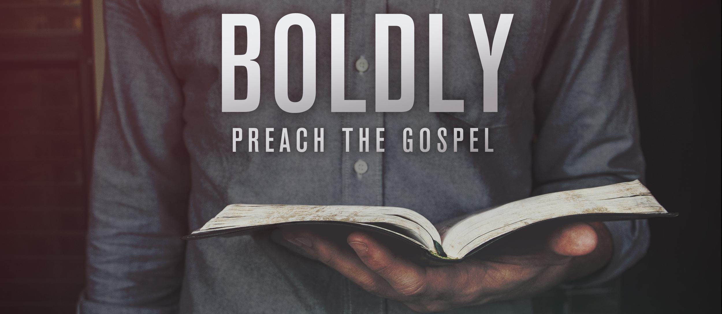 Boldly_Preach_The_Gospel_wide_t_nv.jpg