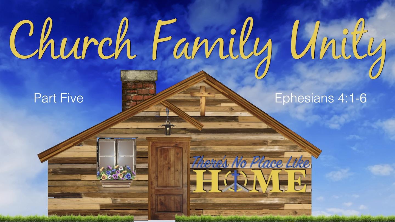 No Place Like Home - Part 5 - Church Family Unity.jpg