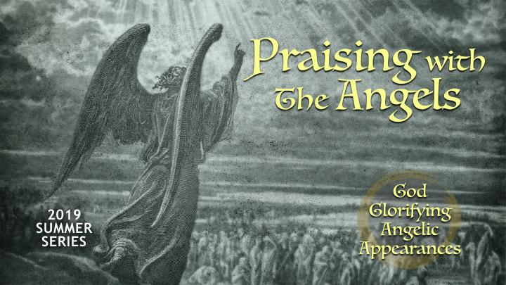 SLIDES God Glorifying  Angelis Appearances.009.jpeg