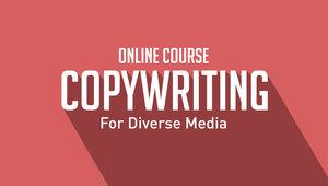 Copywriting Diverse Media