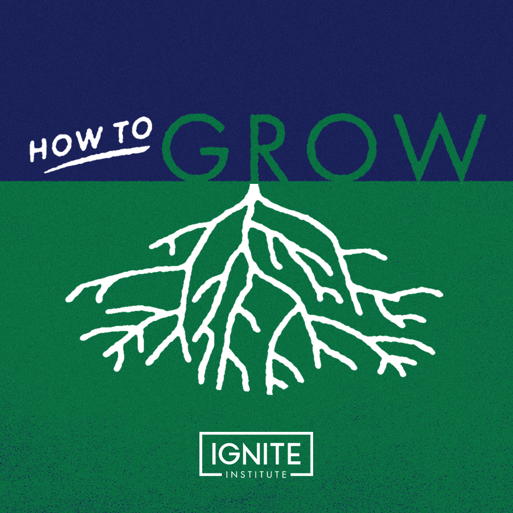 How to Grow (Fall 2018)
