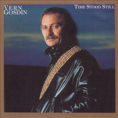 vern gosdin time-stood-still.jpg