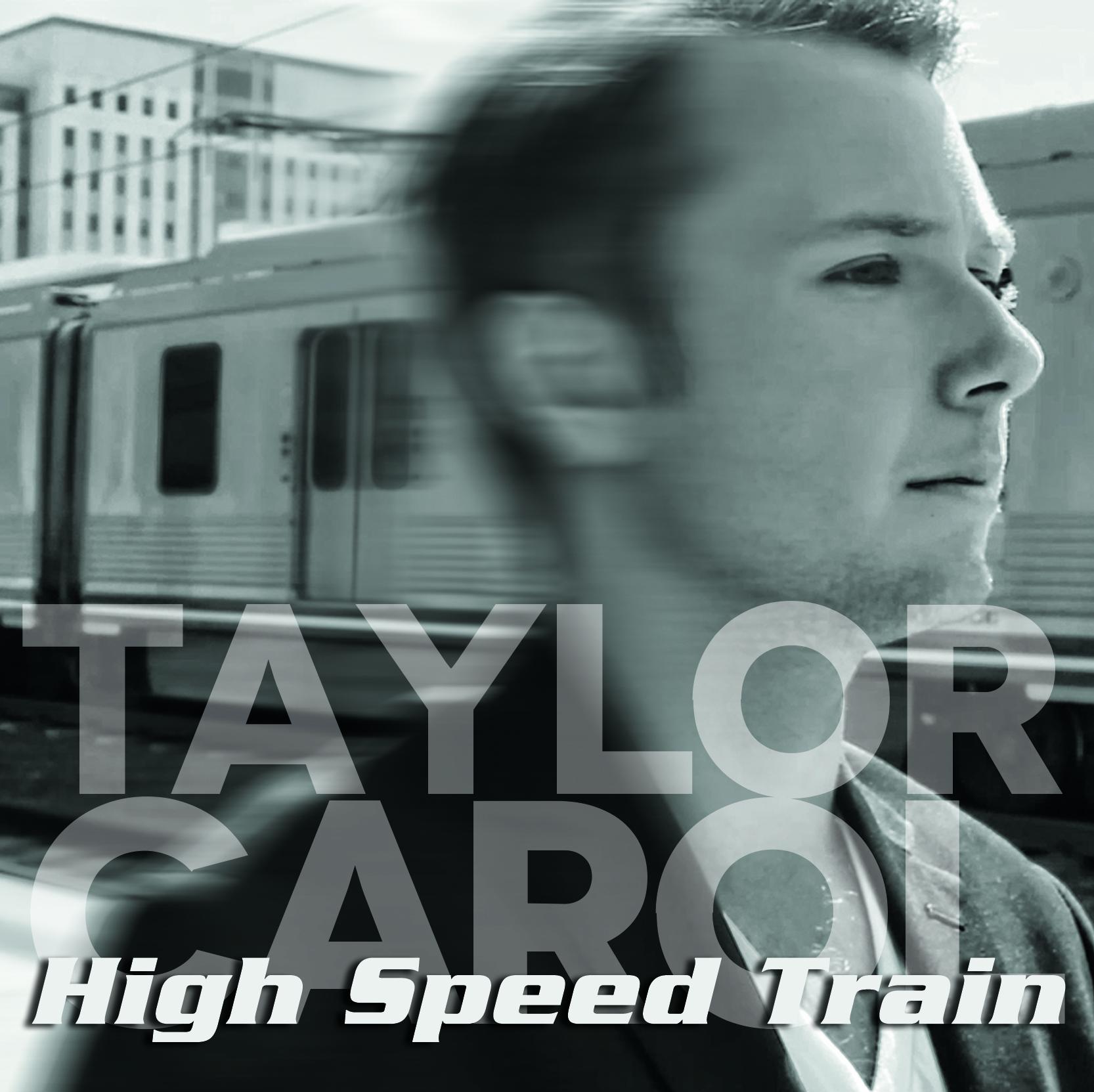 Taylor Carol-High Speed Train CD