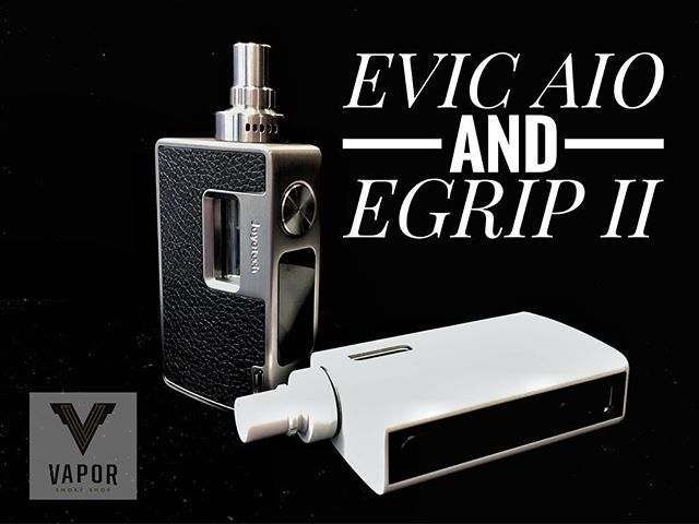 Two solid new devices in here @vaporsf  The EVIC AIO and E-Grip II by Joytech ! Both feature built in tanks with the option to put your own tank or RDA on top.  For more information, feel free to stop by or give us a call!